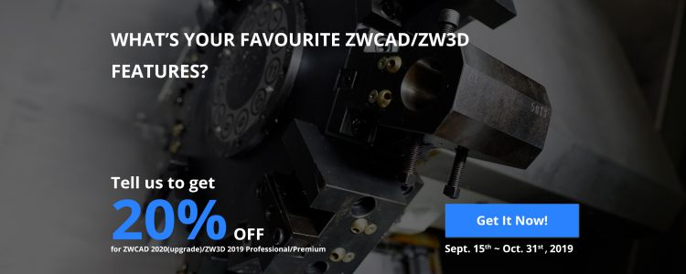ZW3D & ZWCAD Summer Offer